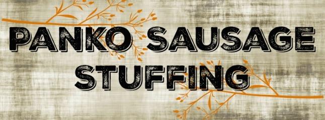 panko sausage stuffing